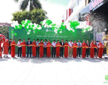Lễ khai trương trung tâm thương mại Eco City